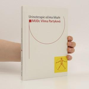 náhled knihy - Urinoterapie očima lékaře