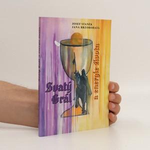 náhled knihy - Svatý grál a energie života