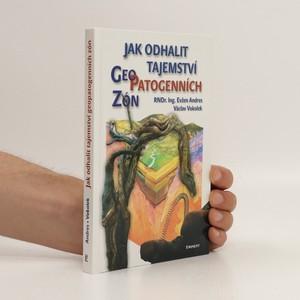 náhled knihy - Jak odhalit tajemství geopatogenních zón