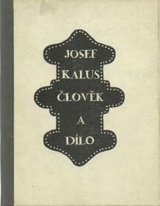 náhled knihy - Josef Kalus. Člověk a dílo