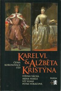 náhled knihy - Karel IV. & Alžběta Kristina. Česká korunovace 1723