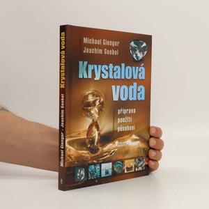 náhled knihy - Krystalová voda : příprava, použití, působení