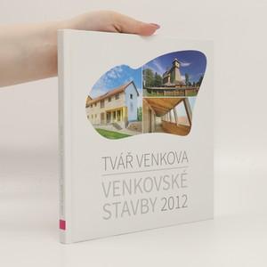 náhled knihy - Venkovské stavby 2012 : tvář venkova