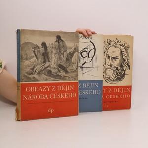 náhled knihy - Obrazy z dějin národa českého (3 svazky, viz foto)