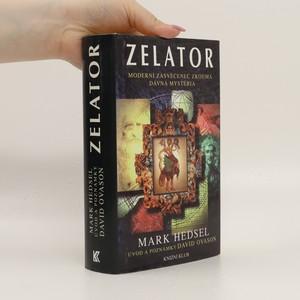 náhled knihy - Zelator. moderní zasvěcenec zkoumá dávná mystéria