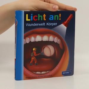 náhled knihy - Licht an! Wunderwelt Körper