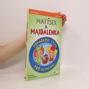 náhled knihy - Matýsek a Majdalenka : pohádkové čtení pro nejmenší
