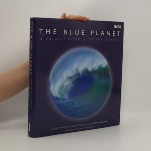 náhled knihy - The Blue Planet: A Natural History of the Oceans