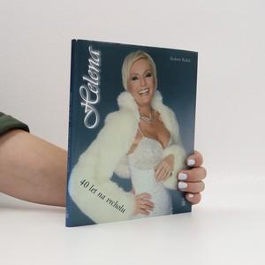 náhled knihy - Helena : 40 let na vrcholu