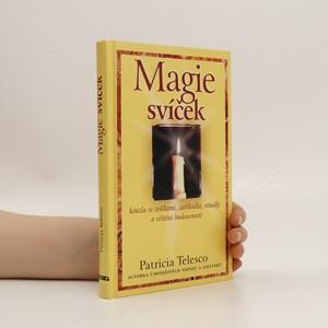 náhled knihy - Magie svíček : kouzla se svíčkami, zaříkadla, rituály a věštění bodoucnosti