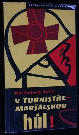 náhled knihy - V tornistře - maršálskou hůl! : závratná kariéra dobrého vojáka