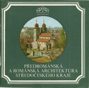 náhled knihy - Předrománská a románská architektura Středočeského kraje