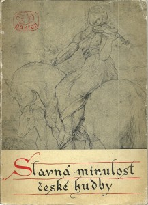 Slavná minulost české hudby sv 1.