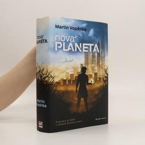 náhled knihy - Nová planeta : prastarý příběh z daleké budoucnosti