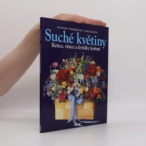 náhled knihy - Suché květiny : kytice, věnce a kytičky koření