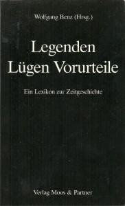 náhled knihy - Legenden Lügen Vorurteile. Ein Lexikon zur Zeitgeschichte