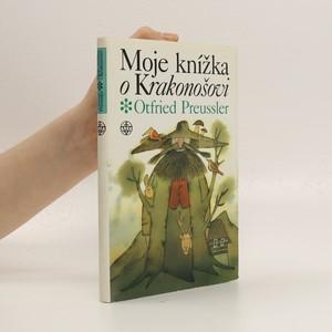 náhled knihy - Moje knížka o Krakonošovi : dva tucty příběhů o pánu Krkonoš a tři k tomu