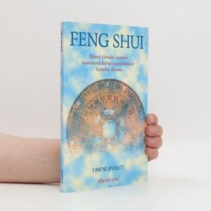 náhled knihy - Feng shui. Staré čínské umění harmonického uspořádání Vašeho domu