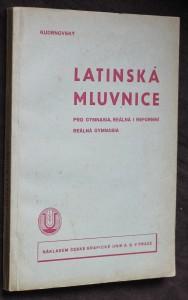 náhled knihy - Latinská mluvnice pro gymnasia, reálná i reformní reálná gymnasia
