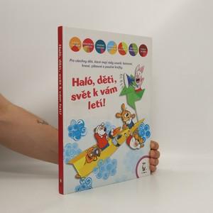 náhled knihy - Haló, děti, svět k vám letí!