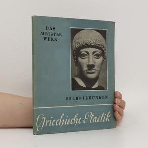náhled knihy - Das Meisterwerk : Griechische Plastik