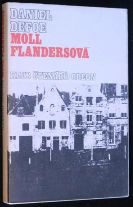 náhled knihy - Moll Flandersová : šťastné a nešťastné příhody proslulé Moll Flandersové