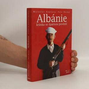 náhled knihy - Albánie : kráska se špatnou pověstí