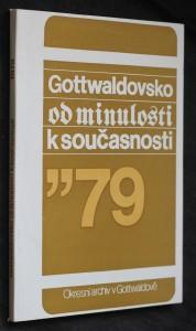 náhled knihy - Gottwaldovsko od minulosti k současnosti 1979