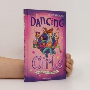 náhled knihy - Dancing Girls. Šarlota na to kápne.