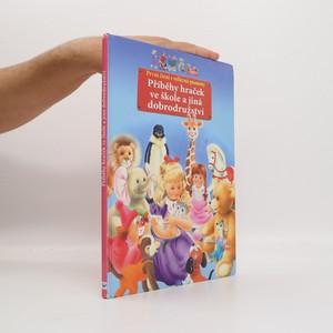 náhled knihy - Příběhy hraček ve škole a jiná dobrodružství