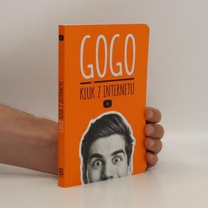 náhled knihy - Gogo : kluk z internetu