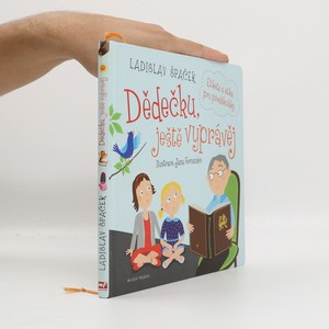 náhled knihy - Dědečku, ještě vyprávěj: Etiketa a etika pro předškoláky