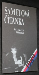 náhled knihy - Sametová čítanka 1989 : [sborník literatury, fotografií a kreseb inspirovaný něžnou revolucí