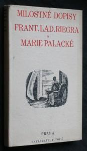 Milostné dopisy Frant. Lad. Riegera a Marie Palacké