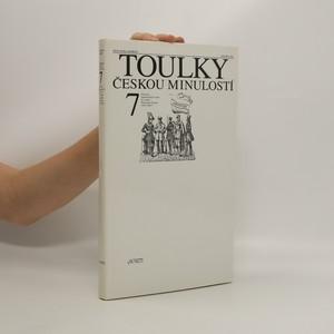 náhled knihy - Toulky českou minulostí. 7. díl