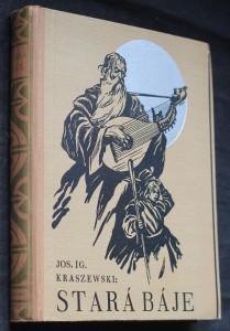 náhled knihy - Stará báje : pověst z IX. století