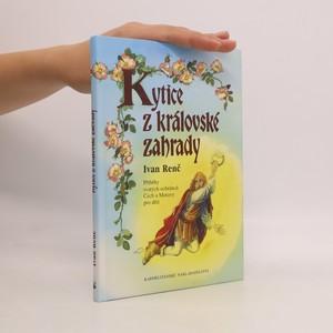 náhled knihy - Kytice z královské zahrady : příběhy svatých ochránců Čech a Moravy pro děti