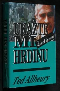 náhled knihy - Ukažte mi hrdinu : život špiona