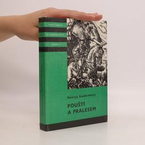 náhled knihy - Pouští a pralesem. Knihy odvahy a dobrodružství, Svazek 15.