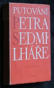 Putování Petra Sedmilháře : Román