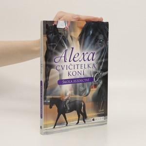 náhled knihy - Alexa, cvičitelka koní. Škola jezdectví