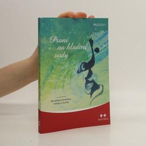 náhled knihy - Psaní na hladině vody : spontánní promluvy, vhledy a kresby