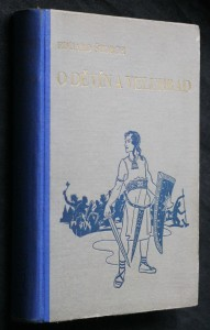 náhled knihy - O Děvín a Velehrad : román z dob Velké Moravy