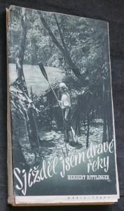Sjížděl jsem dravé řeky : sám v peřejích Amazonky