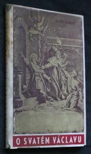náhled knihy - O svatém Václavu a vývoji úcty svatováclavské