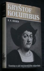 náhled knihy - Kryštof Kolumbus : vzestup a pád nejslavnějšího objevitele