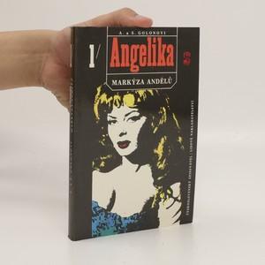 náhled knihy - Angelika, markýza andělů. První díl