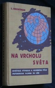 náhled knihy - Na vrcholu světa : Sovětská výprava k severnímu pólu : Papaninova plavba na kře