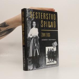 náhled knihy - Sesterstvo špiónů : ženy z OSS
