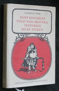 Nový epochální výlet pana Broučka, tentokrát do XV. století